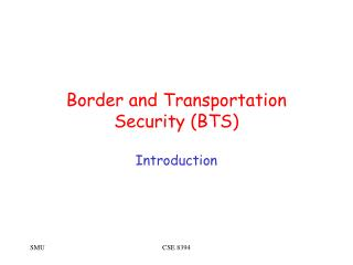 Border and Transportation Security BTS