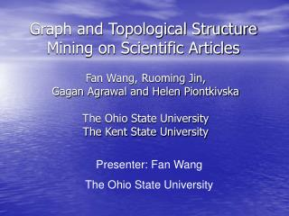 Graph and Topological Structure Mining on Scientific Articles