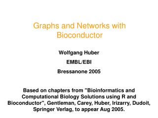 Graphs and Networks with Bioconductor