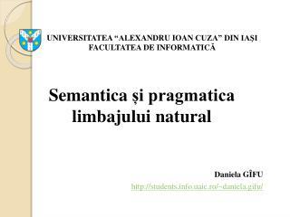Semantica și pragmatica limbajului natural Daniela G ÎFU