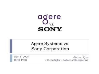 Agere Systems vs. Sony Corporation