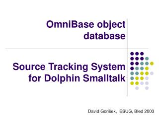OmniBase object database Source Tracking System  for Dolphin Smalltalk