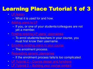 Learning Place Tutorial 1 of 3