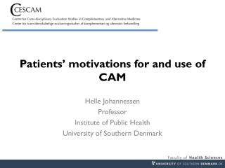 Patients' motivations for and use of CAM