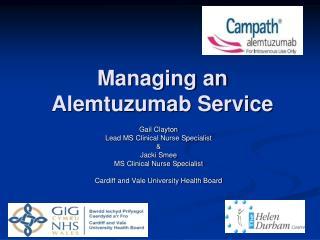 Managing an Alemtuzumab Service
