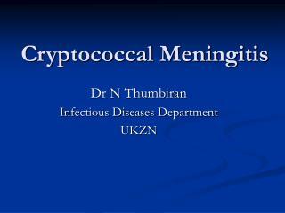 Cryptococcal Meningitis