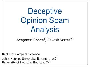 Deceptive Opinion Spam Analysis