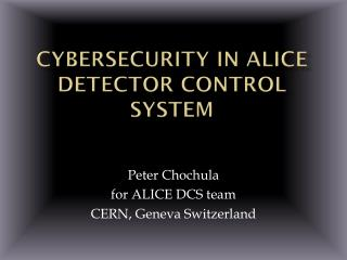 Cybersecurity  in ALICE Detector Control System