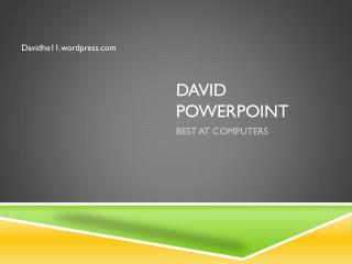 David  powerpoint