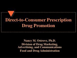 Direct-to-Consumer Prescription Drug Promotion