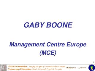 GABY BOONE Management Centre Europe (MCE)