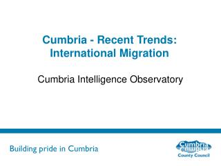 Cumbria - Recent Trends: International Migration