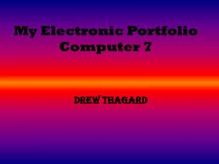 My Electronic Portfolio Computer 7