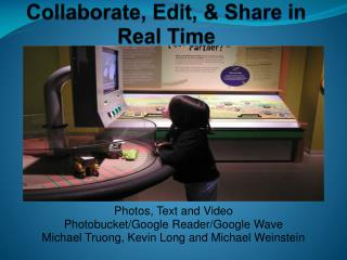 Collaborate, Edit, & Share in Real Time