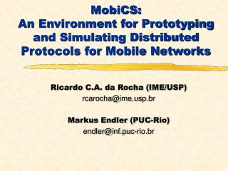 MobiCS:  An Environment for Prototyping and Simulating Distributed Protocols for Mobile Networks
