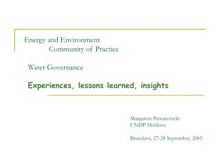 Margareta Petrusevschi UNDP Moldova                 Bratislava, 27-28 September, 2005