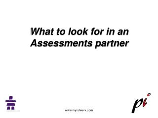 What to look for in an Assessments partner