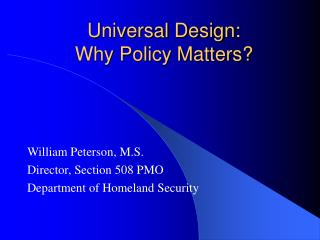 Universal Design: Why Policy Matters