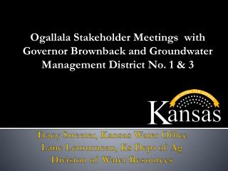 Ogallala Stakeholder Meetings  with
