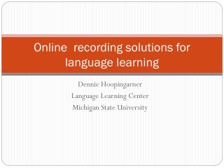 Online �recording solutions for language learning