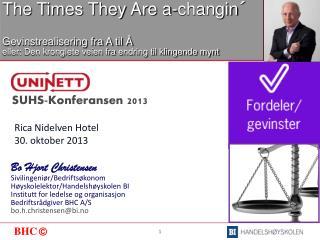 Rica Nidelven  Hotel 30. oktober 2013