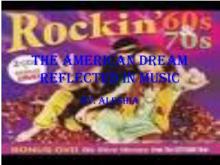 The American Dream Reflected in Music