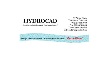 """HYDROCAD 'Providing Quality CAD Design to the Irrigation Industry"""""""
