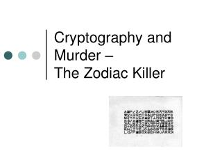 Cryptography and Murder � The Zodiac Killer