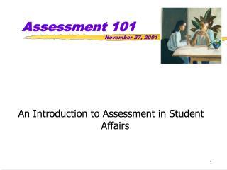 Assessment 101       November 27, 2001