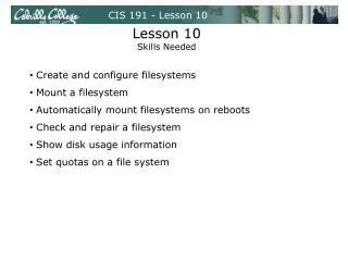 CIS 191 - Lesson 10