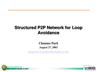 Structured P2P Network for Loop Avoidance