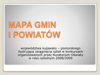 MAPA GMIN  I POWIATÓW
