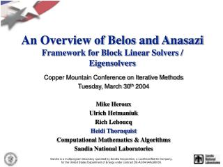 An Overview of Belos and Anasazi Framework for Block Linear Solvers / Eigensolvers