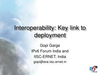 Interoperability: Key link to deployment