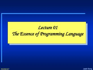 Lecture 01 The Essence of Programming Language