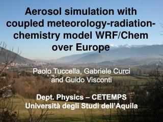 Aerosol simulation with coupled meteorology-radiation-chemistry model WRF/Chem over Europe