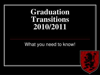 Graduation Transitions 2010/2011