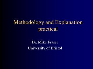 Methodology and Explanation practical