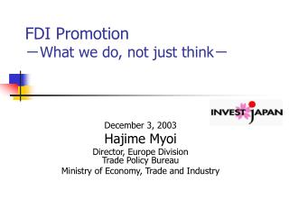 FDI Promotion - What we do, not just think -