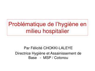 Probl matique de l hygi ne en milieu hospitalier
