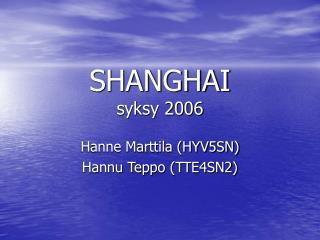 SHANGHAI syksy 2006