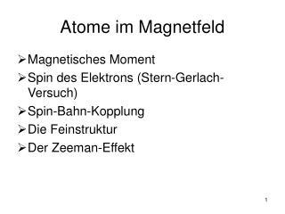 Atome im Magnetfeld
