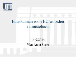 Eduskunnan rooli EU-asioiden valmistelussa