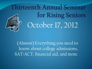 Thirteenth Annual Seminar for Rising Seniors