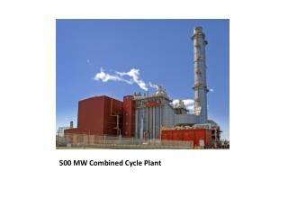 500 MW Combined Cycle Plant
