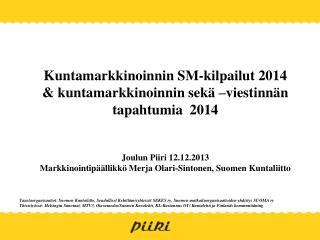 Kuntamarkkinoinnin SM-kilpailut 2014