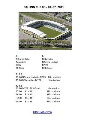 TALLINN CUP 06.- 10. 07. 2011