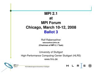 MPI 2.1 at MPI Forum Chicago, March 10-12, 2008 Ballot 3