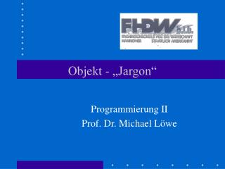 "Objekt - ""Jargon"""