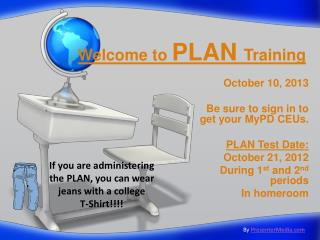 Welcome to  PLAN  Training